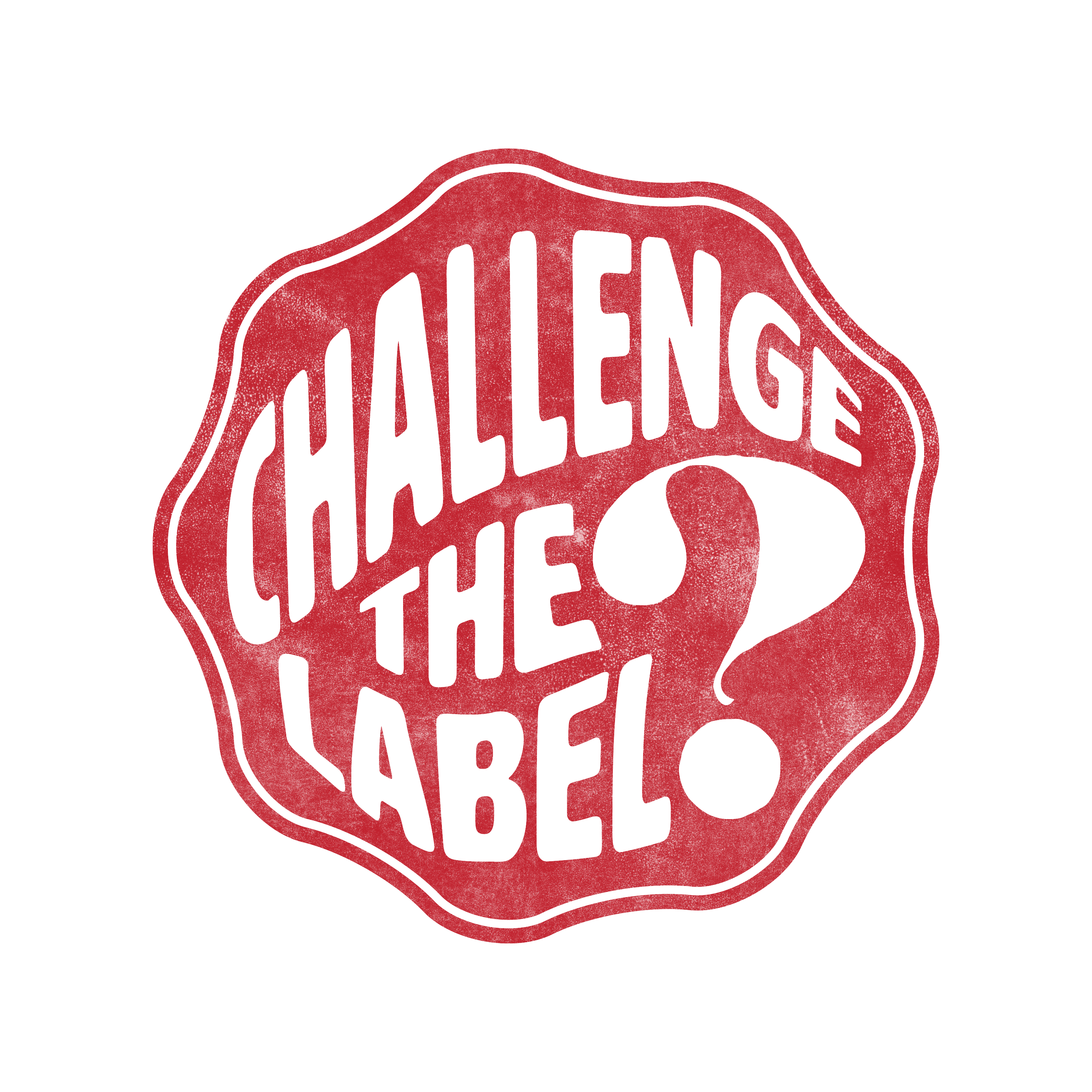 Challenge the label stamp